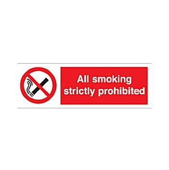 All Smoking Strictly Prohibited Sign £2 -