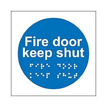 Braille Fire Door Keep Shut Sign £28 -
