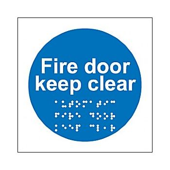Braille Fire Door Keep Clear Sign £28 -
