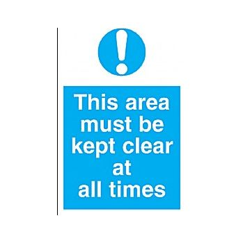 This Area Must Be Kept Clear At All Times Sign £6 -