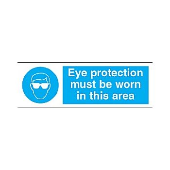 Eye Protection Must Be Worn In This Area Sign £2 -