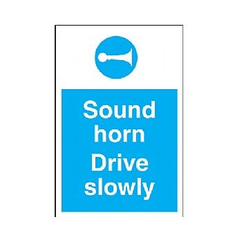 Sound Horn Drive Slowly Sign £6 -