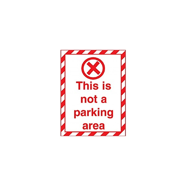 This Is Not A Parking Area Sign