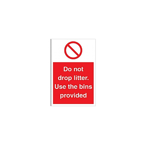 Do Not Drop Litter. Use The Bins Provided Sign