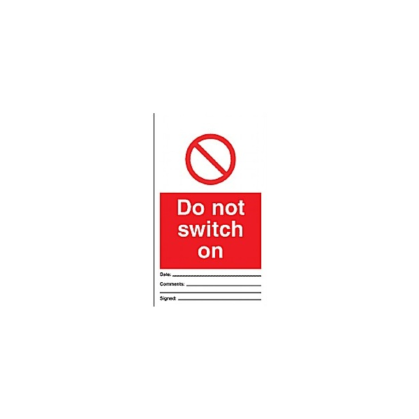 Do Not Switch On Prohibition Tag