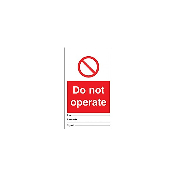 Do Not Operate Prohibition Tag