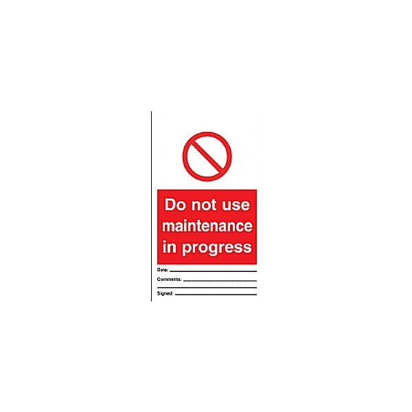 Do Not Use Maintenance In Progress Prohibition Tag