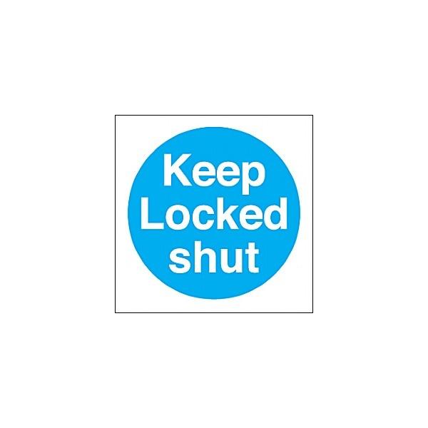 Keep Locked Shut Sign