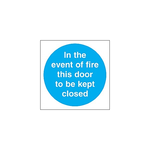 In The Event Of A Fire This Door To Be Kept Closed Sign