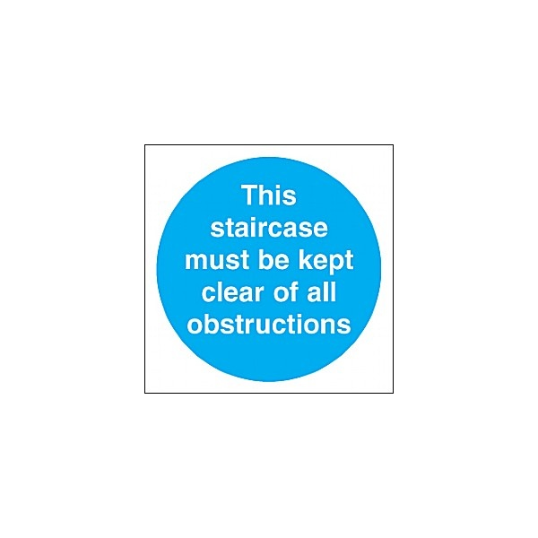 This Staircase Must Be Kept Clear Of All Obstructions Sign