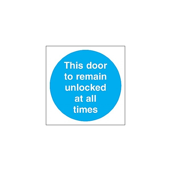 This Door To Remain Unlocked At All Times Sign