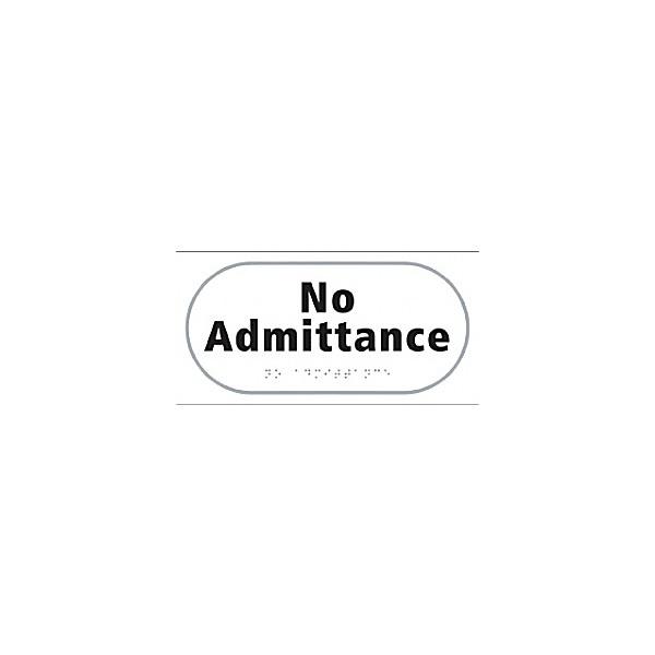Braille No Admittance Sign