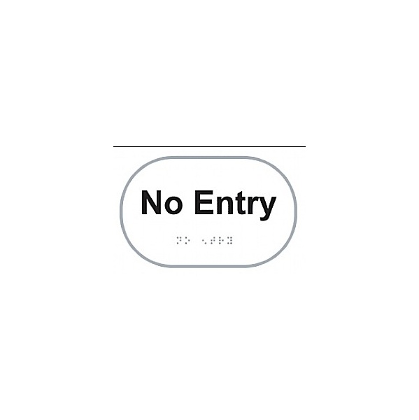Braille No Entry Sign