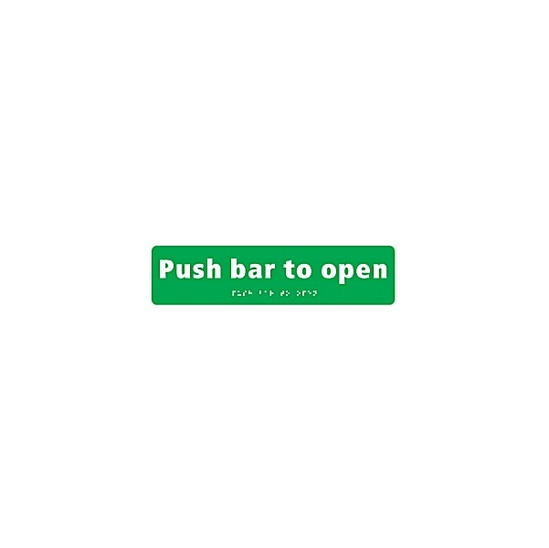 Braille Push Bar To Open Sign