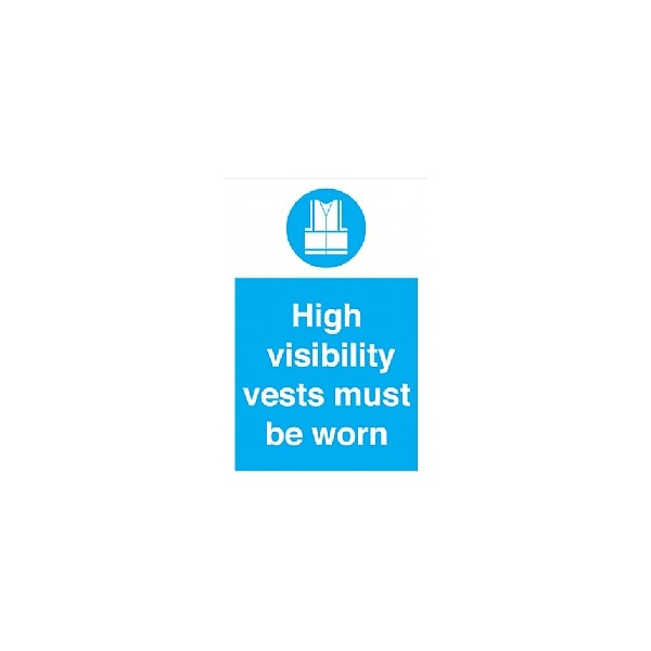 High Visibility Vest Must Be Worn Sign