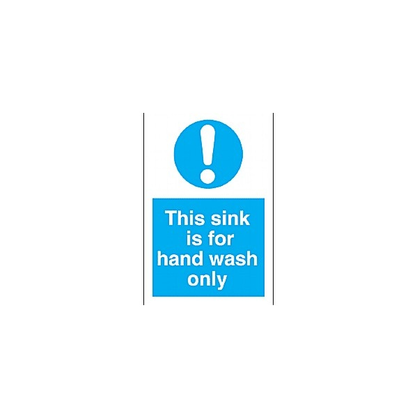 This Sink Is For Hand Wash Only Sign