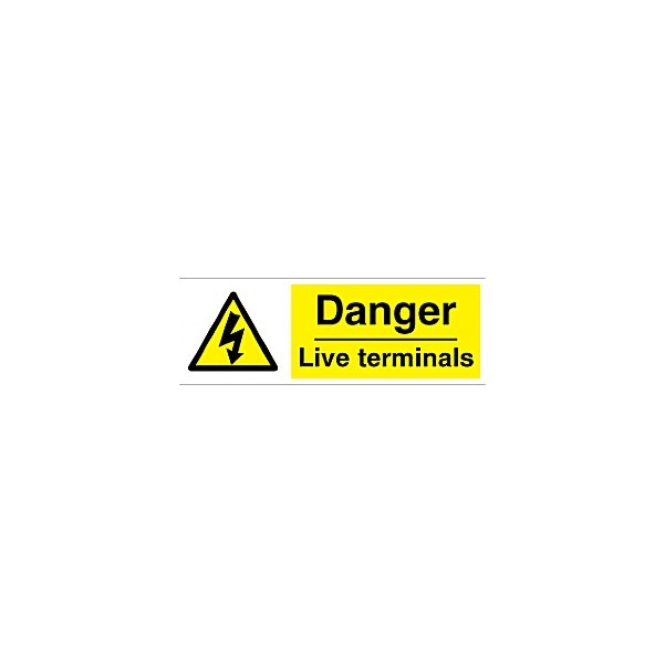 Danger Live Terminals Sign