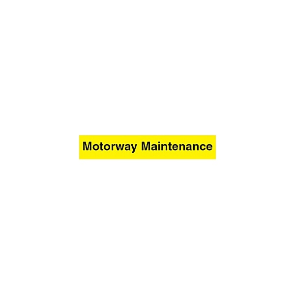 Motorway Maintenance Sign