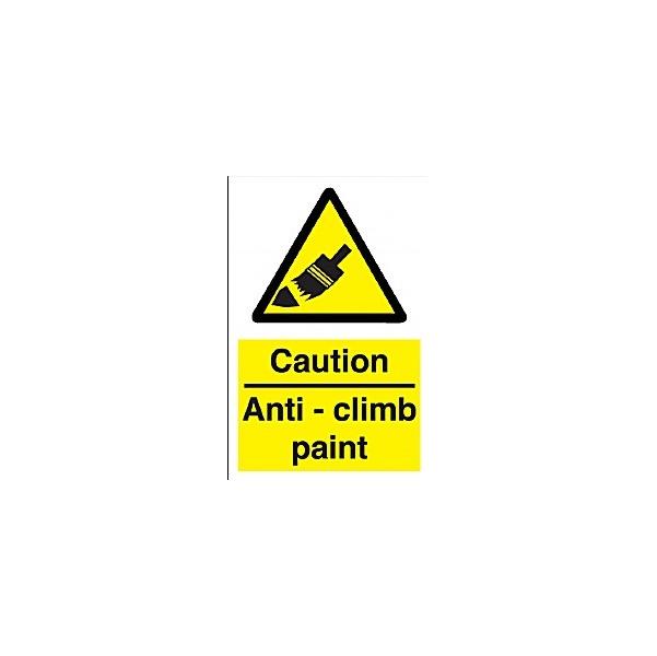 Caution Anit-Climb Paint Sign