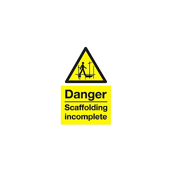 Danger Scaffolding Incomplete Sign