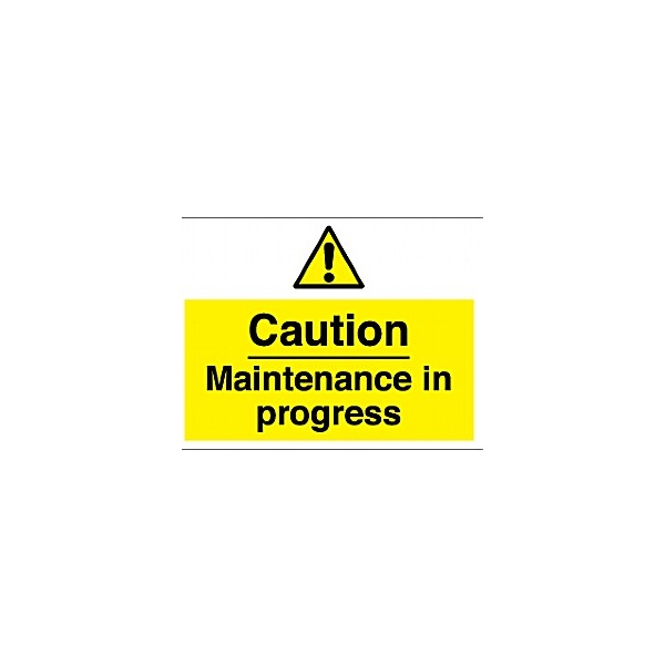 Caution Maintenance In Progress Sign