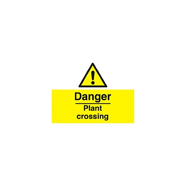Danger Plant Crossing Sign