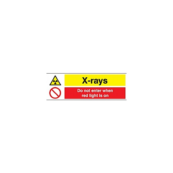 X-Rays Do Not Enter When Red Light Is On Sign