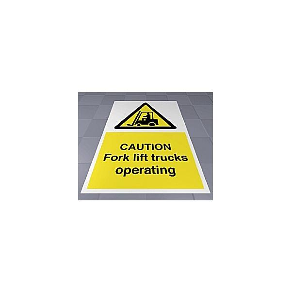 Caution Fork Lift Trucks Operating Floor Sign