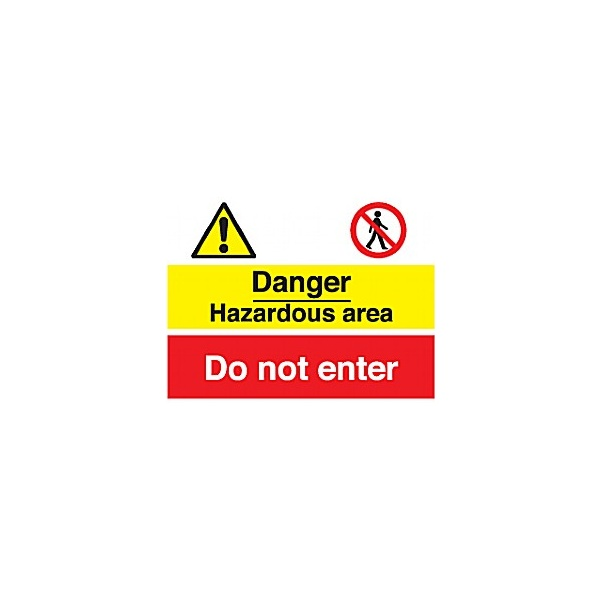 Danger Hazardous Area Do Not Enter Sign