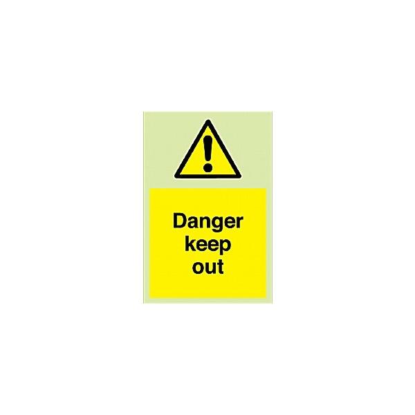 Danger Keep Out Gemglow Sign