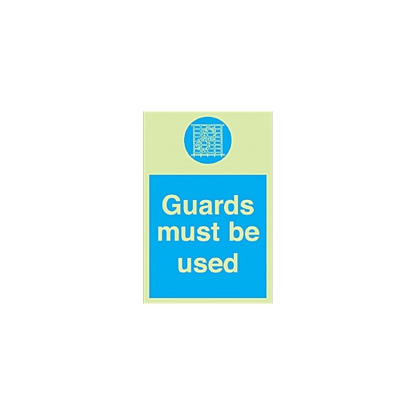 Guards Must Be Used Gemglow Sign