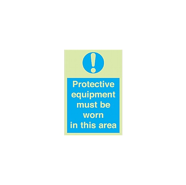Protective Equipment Must Be Worn In This Area Gemglow Sign