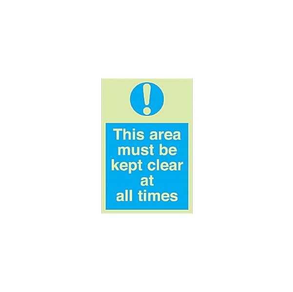 This Area Must Be Kept Clear At All Times Gemglow Sign