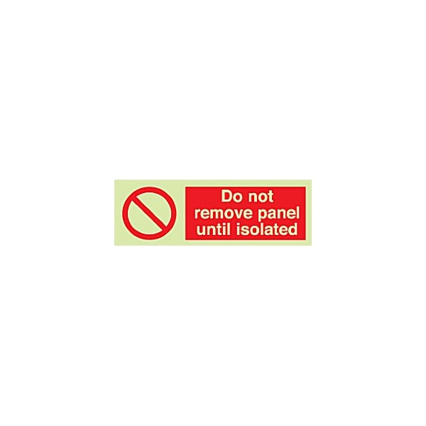 Do Not Remove Panel Until Isolated Gemglow Sign