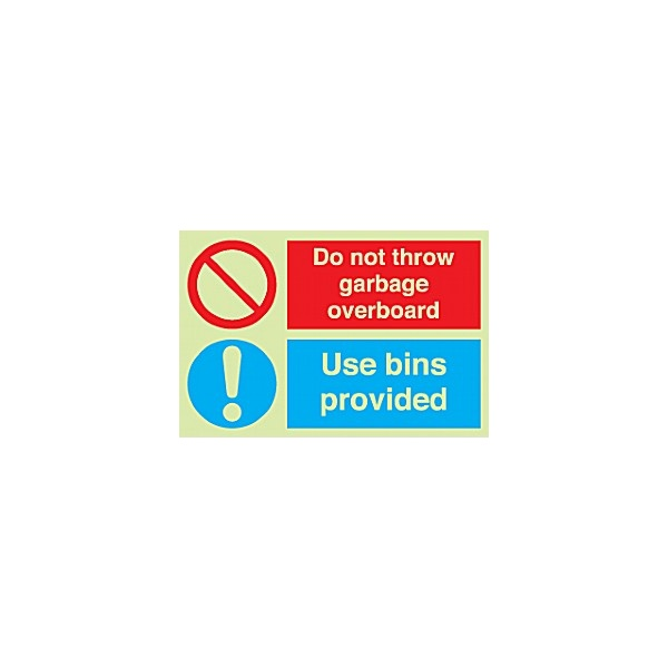Do Not Throw Garbage Overboard Use Bins Provided Gemglow Sign