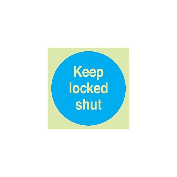 Keep Locked Shut Gemglow Sign