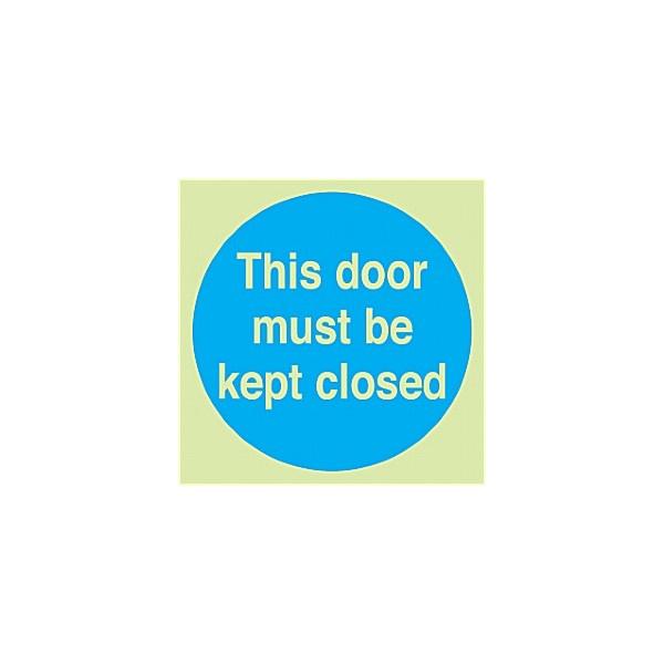 This Door Must Be Kept Closed Gemglow Sign