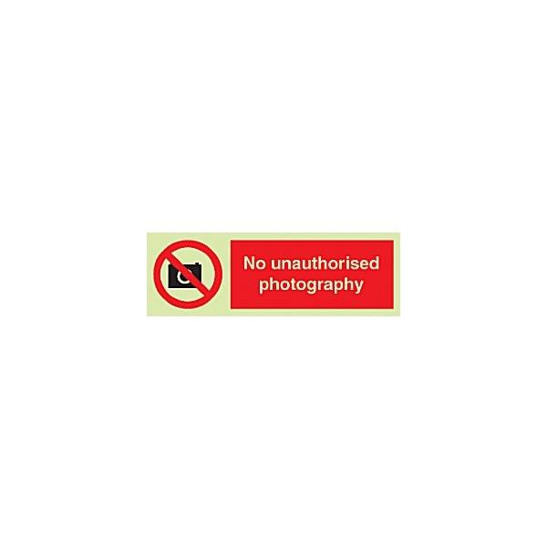 Photoluminescent No Unauthorised Photography Sign